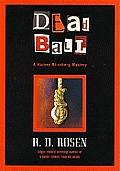 Dead Ball A Harvey Blissberg Mystery