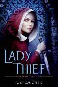 Lady Thief: A Scarlet Novel