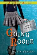 Going Rogue: An Also Known as Novel (Also Known as)