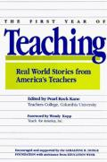 First Year Of Teaching Real World