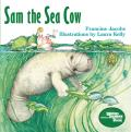 Sam, the Sea Cow (Reading Rainbow Book)