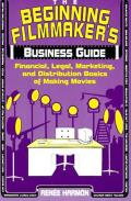 Beginning Filmmakers Business Guide Fina