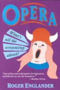 Opera Whats All The Screaming About