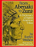 From Abenaki To Zuni A Dictionary Of Native American Tribes