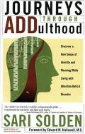 Journeys Through Addulthood Discover a New Sense of Identity & Meaning with Attention Deficit Disorder