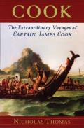 Cook The Extraordinary Voyages of Captain James Cook