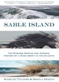 Sable Island the Strange Origins & Curio