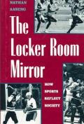 The Locker Room Mirror: How Sports Reflect Society
