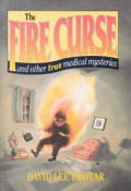 Fire Curse & Other Medical Mysteries