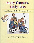 Sixty Fingers, Sixty Toes: See How the Dilley Sextuplets Grow!