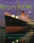 Ghosts of the West Coast: The Lost Souls of the Queen Mary & Other Real-Life Hauntings