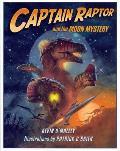 Captain Raptor & The Moon Mystery