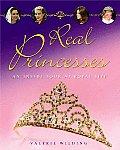 Real Princesses An Inside Look at the Royal Life