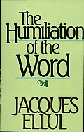 Humiliation Of The Word