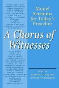 Chorus Of Witnesses Model Sermons For To