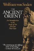 The Ancient Orient: An Introduction to the Study of the Ancient near East Cover
