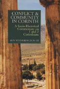Conflict & Community in Corinth A Socio Rhetorical Commentary on 1 & 2 Corinthians