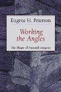Working the Angles : the Shape of Pastoral Integrity (87 Edition) Cover