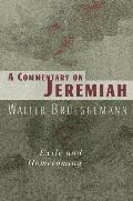 Commentary on Jeremiah Exile & Homecoming