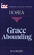 Grace Abounding: A Commentary on the Book of Hosea