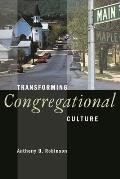 Transforming Congregational Culture
