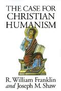 Case For Christian Humanism