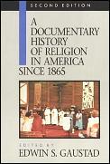 Documentary History Of Religion In Ameri