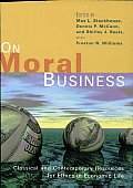 On Moral Business Classical & Contemporary Resources for Ethics in Economic Life