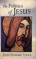 The Politics of Jesus: Vicit Agnus Noster Cover