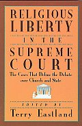 Religious Liberty In The Supreme Court C