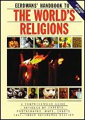 Eerdmans' Handbook To the World's Religions (Rev 94 Edition)