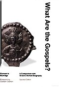 What Are the Gospels A Comparison with Graeco Roman Biography