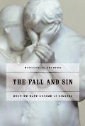 The Fall and Sin: What We Have Become as Sinners