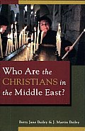 Who Are the Christians in the Middle East