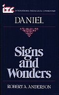 Signs and Wonders: A Commentary on the Book of Daniel