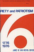 Piety and Patriotism: Bicentennial Studies of the Reformed Church in America, 1776-1976