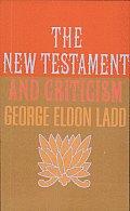 New Testament and Criticism