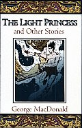 Light Princess & Other Fantasy Stories