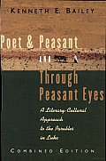 Poet & Peasant ; and, through Peasant Eyes: A Literary-cultural Approach to the Parables in Luke