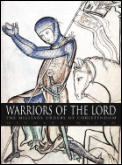 Warriors Of The Lord The Military Order