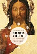 First & The Last The Claim Of Jesus Chr