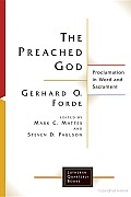 The Preached God: Proclamation in Word and Sacrament