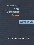 Fundamentals of New Testament Greek: Workbook