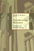 Celebrating Romans: Template for Pauline Theology: Essays in Honor of Robert Jewett