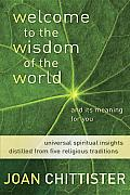 Welcome to the Wisdom of the World & Its Meaning for You
