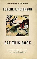 Eat This Book A Conversation in the Art of Spiritual Reading