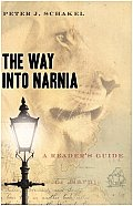 The Way Into Narnia: A Reader's Guide