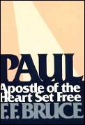 Paul Apostle Of The Heart Set Free