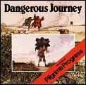 Dangerous Journey The Story Of Pilgrims