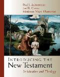 Introducing the New Testament Its Literature & Theology